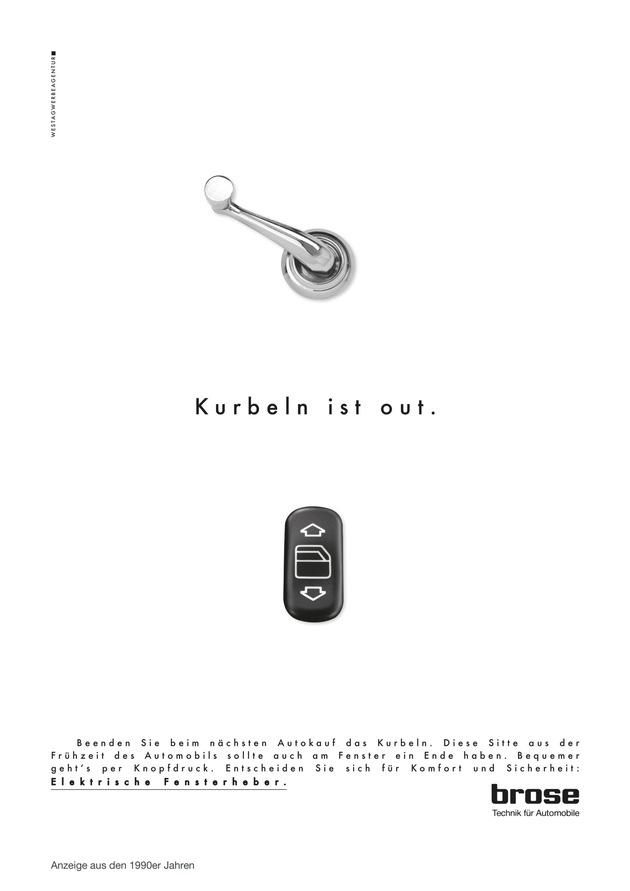 1990 macht Brose mit einer Werbekampagne auf die Vorzüge elektrischer Fensterheber aufmerksam.
