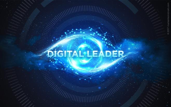 So wirst du zum hervorragenden Digital Leader