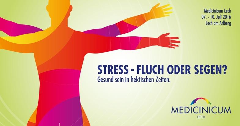 """Medicinicum Lech 2016: """"Stress - Fluch oder Segen? Gesund sein in hektischen Zeiten"""" - BILD"""