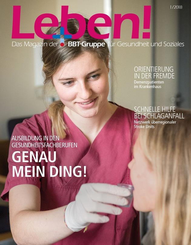 """Titelcover """"Leben!""""-Magazin der BBT-Gruppe, Ausgabe 1/2018"""