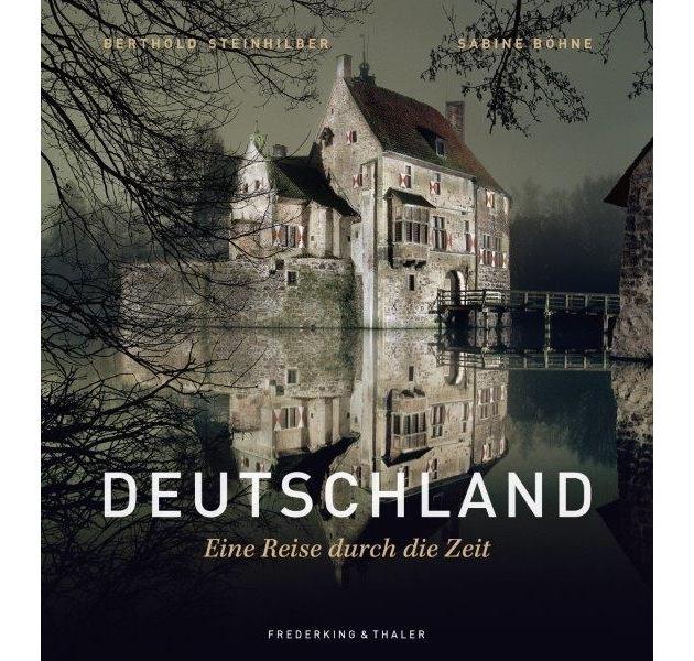 Buchtipp: Deutschland. Eine Reise durch die Zeit