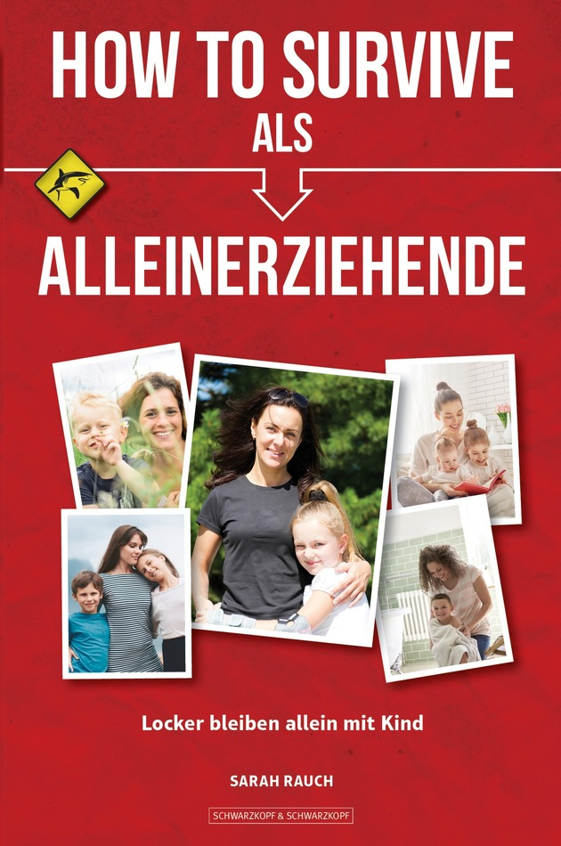 HOW TO SURVIVE ALS ALLEINERZIEHENDE - Cover - 2D