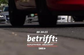 """Aufgefahren - abgezockt. Die Tricks der Unfallbetrüger/ """"betrifft""""-Reportage, 10.10.2018, 20:15 Uhr, SWR Fernsehen"""