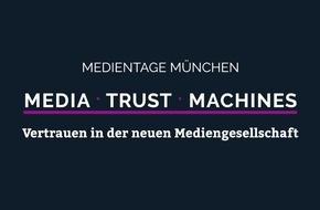 Medientage München 2017 - Media, Trust, Machines: Ein Rückblick