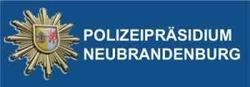 weiter zum newsroom von Polizeipräsidium Neubrandenburg
