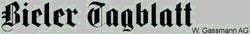 Bieler Tagblatt / W. Gassmann AG