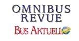 OMNIBUSREVUE / Bus Aktuell