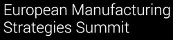 The European Manufacturing Strategies Summit
