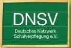 Deutsches Netzwerk für Schulverpflegung e.V. DNSV