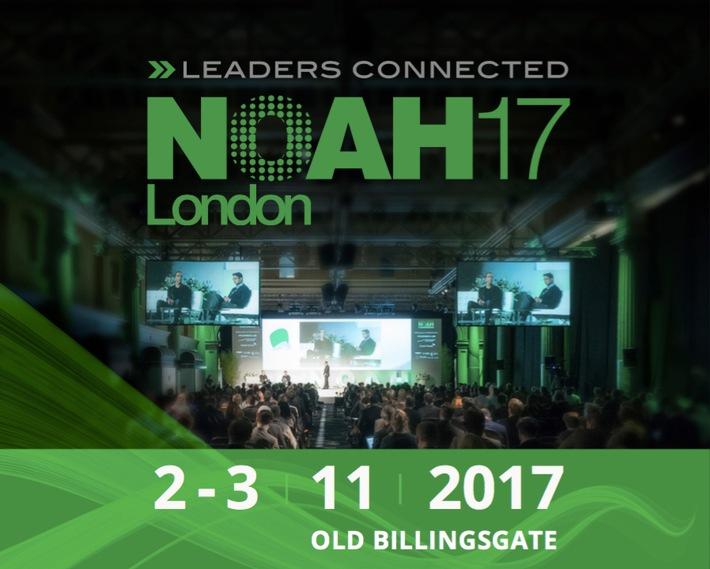 NOAH London 2017 bringt Internet-Unternehmer und Kapitalgeber zusammen