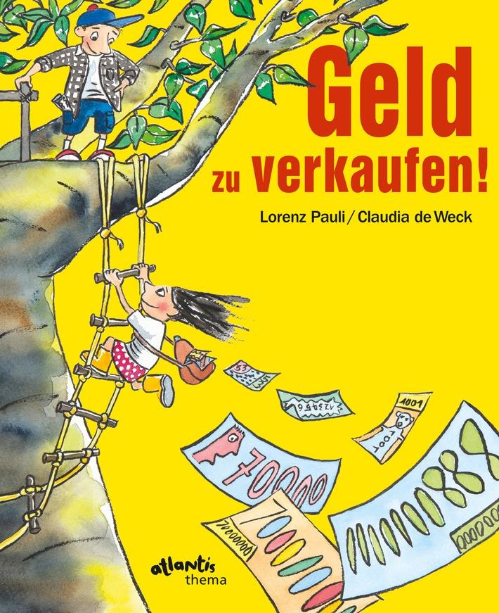 """""""Geld zu verkaufen!"""": Neues Pro Juventute-Bilderbuch von Lorenz Pauli und Claudia de Weck zum Umgang mit Geld und Konsum"""