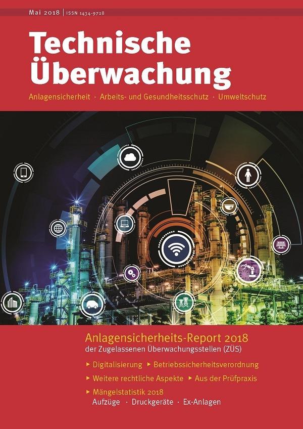 Anlagensicherheits-Report 2018: So sicher sind Deutschlands Industrieanlagen
