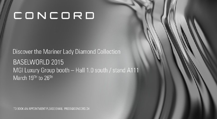 Ihre Einladung, die Neuheiten von CONCORD auf der Baselworld 2015 zu entdecken (BILD)
