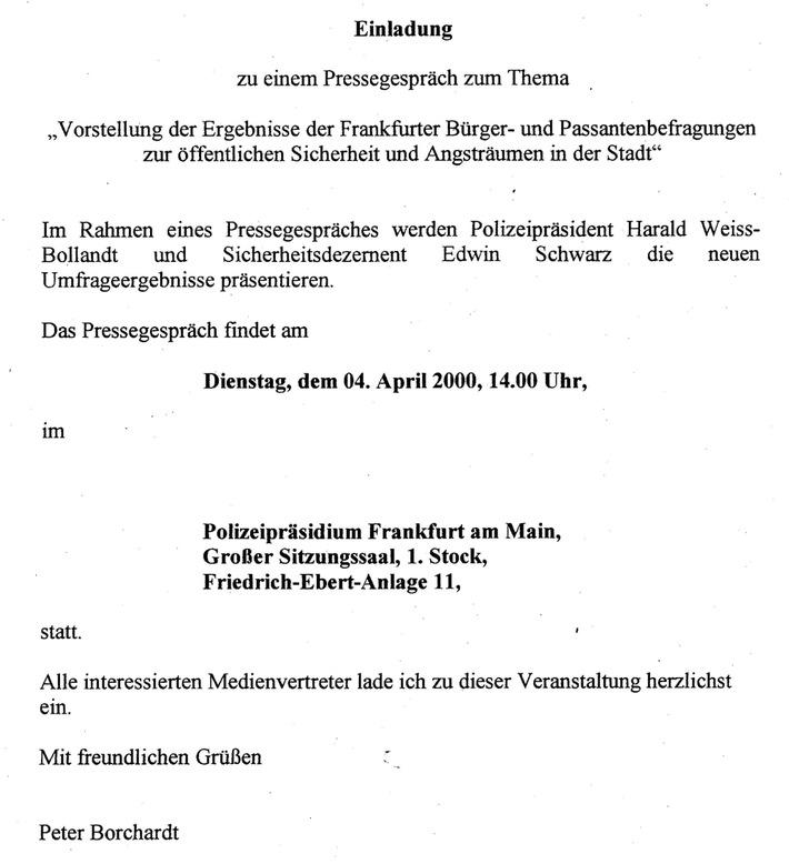 POL-F: 000402 Presseinformation Polizei Ffm. Pressestelle