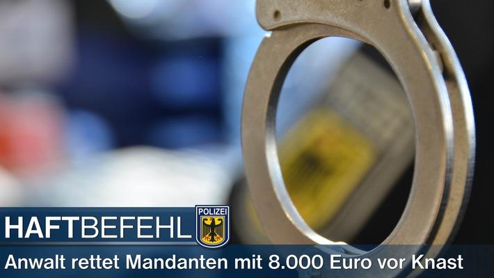 Anwalt bewahrt seinen Mandandten mit 8.000 Euro vor dem Knast