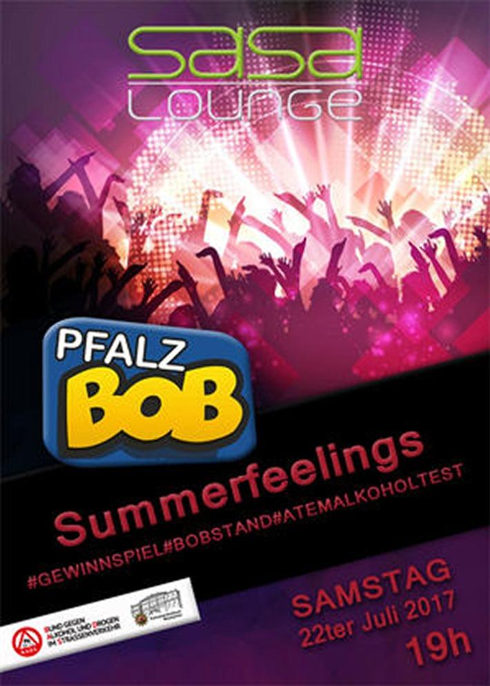 "POL-PPWP: ""Summerfeelings"" mit PfalzBOB"