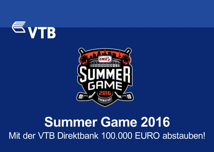 Summer Game 2016: Mit der VTB Direktbank 100.000 EURO abstauben