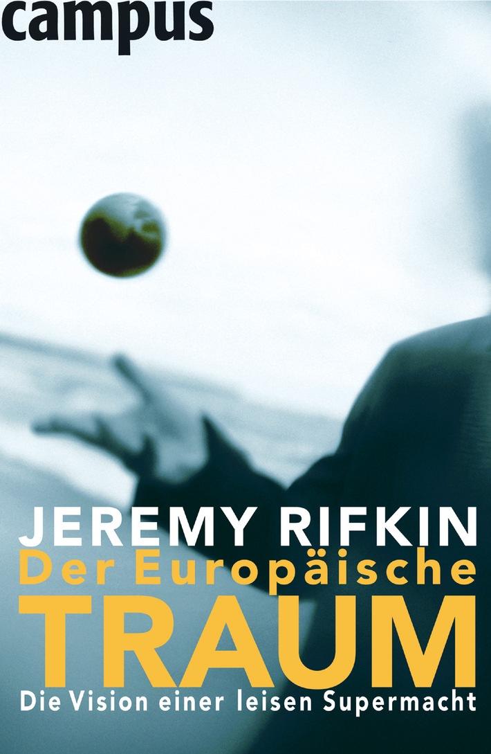 """Jeremy Rifkin / Der Europäische Traum. Weiterer Text über ots. Die Verwendung dieses Bildes ist für redaktionelle Zwecke honorarfrei. Abdruck bitte unter Quellenangabe: """"obs/Campus Verlag/Orell Füssli Buchhandlungs AG"""""""