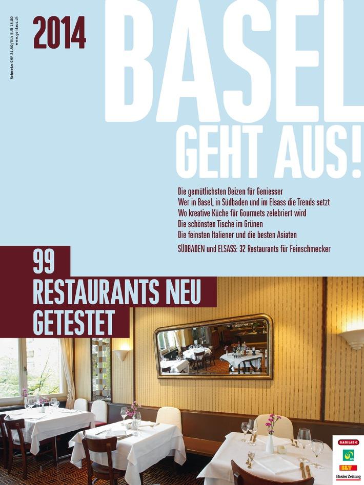 Das neue BASEL GEHT AUS! 2014 ist da / Die 99 besten Restaurants. (BILD)