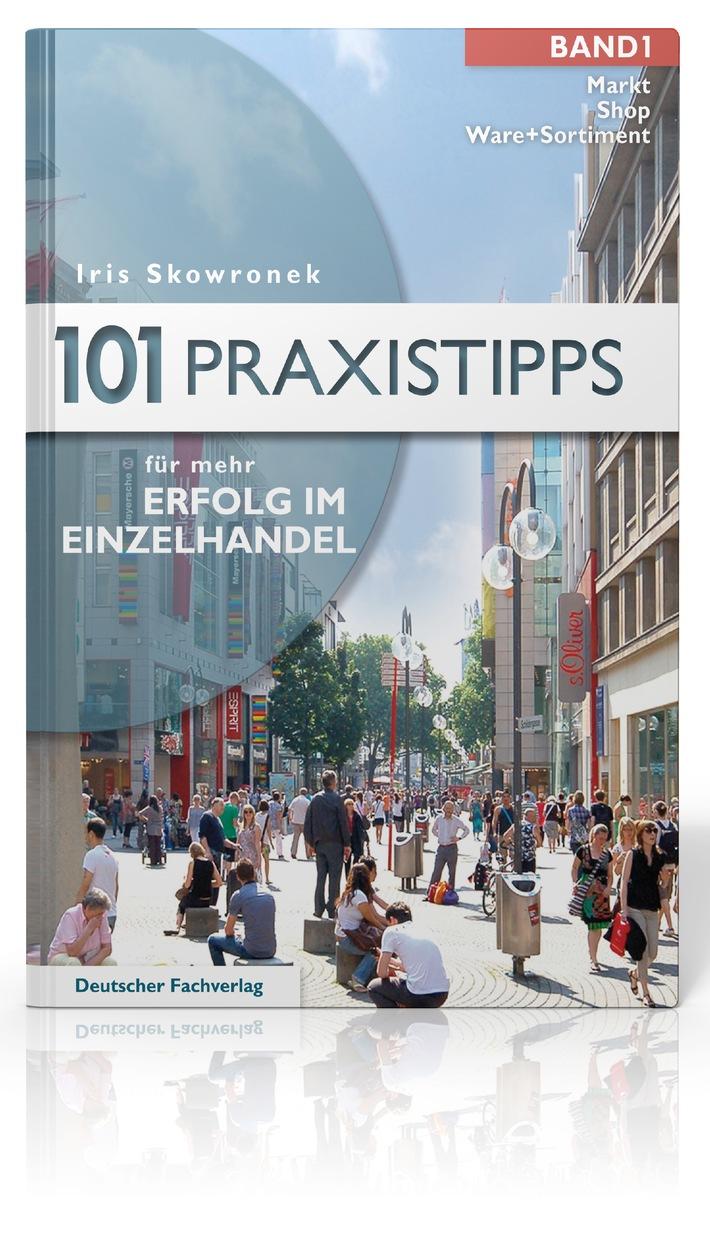 ▷ 101 Praxistipps für mehr Erfolg im Einzelhandel: Neuer