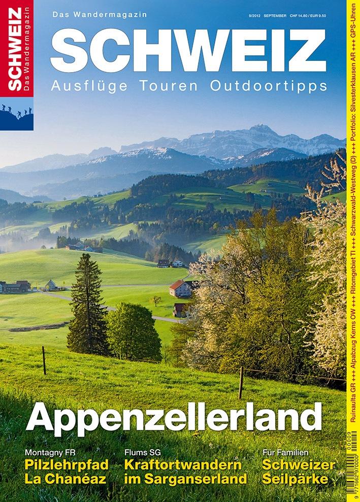 Wandermagazin SCHWEIZ im September 2012: Appenzellerland - Grossartig klein