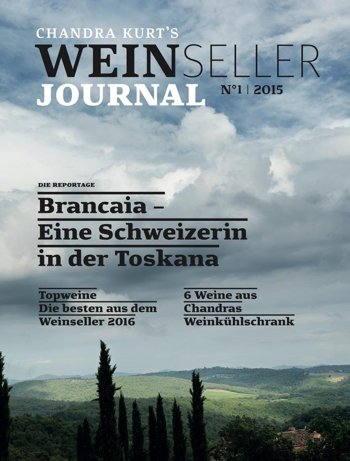 Weinseller Journal: Die neue Weinzeitschrift von Chandra Kurt