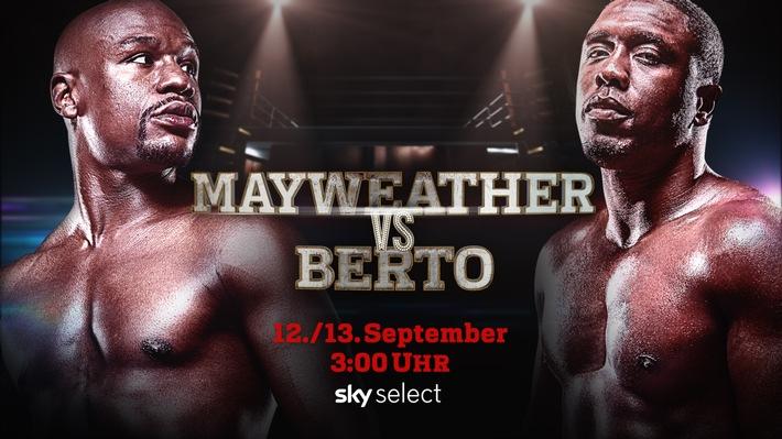 Der Rekordkampf live und exklusiv bei Sky: Mayweather vs. Berto in der Nacht vom 12. auf den 13. September