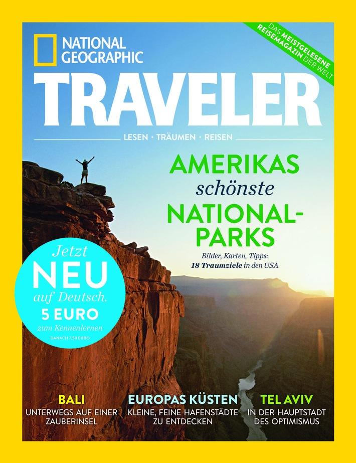 NATIONAL GEOGRAPHIC TRAVELER jetzt auch in Deutschland