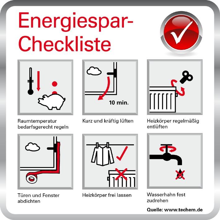 Energiespar-Checkliste, Sechs Energiespar-Tipps die nichts kosten und sofort bares Geld sparen von Techem, einem weltweit führenden Energiedienstleister, www.techem.de