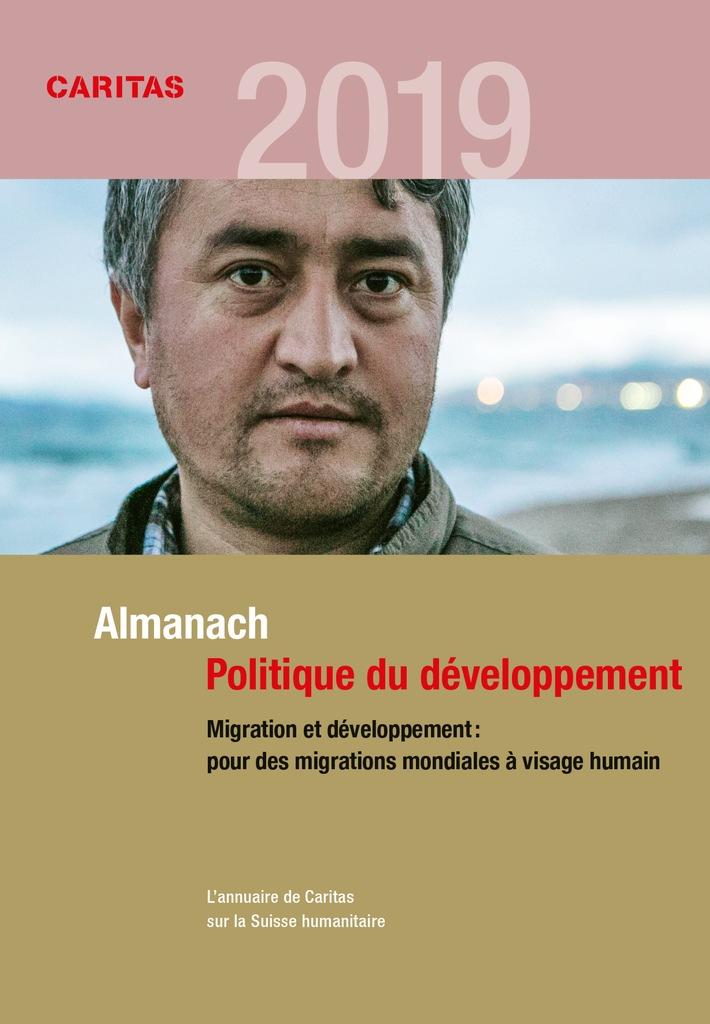 Le nouvel Almanach Politique du développement de Caritas Suisse se consacre au thème de la migration et du développement