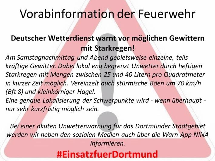 FW-DO: Vorabinformation der Feuerwehr Dortmund Deutscher Wetterdienst warnt vor möglichem Gewitter und Starkregen