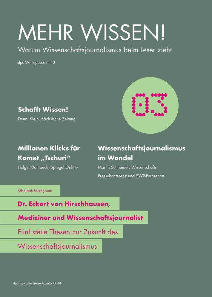 """""""Mehr Wissen!"""": Neues dpa-Whitepaper zu Trends im Wissenschaftsjournalismus"""