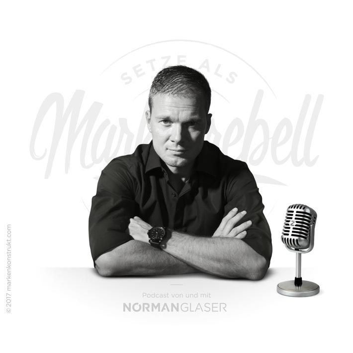 MARKENREBELL Norman Glaser im Podcast Interview zum Thema ?Influencer-Kommunikation?