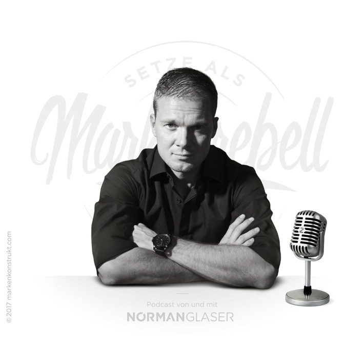 "MARKENREBELL Norman Glaser im Podcast Interview zum Thema ""Influencer-Kommunikation"""