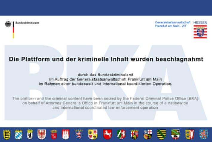 BKA: Die Generalstaatsanwaltschaft Frankfurt am Main und das Bundeskriminalamt teilen mit: