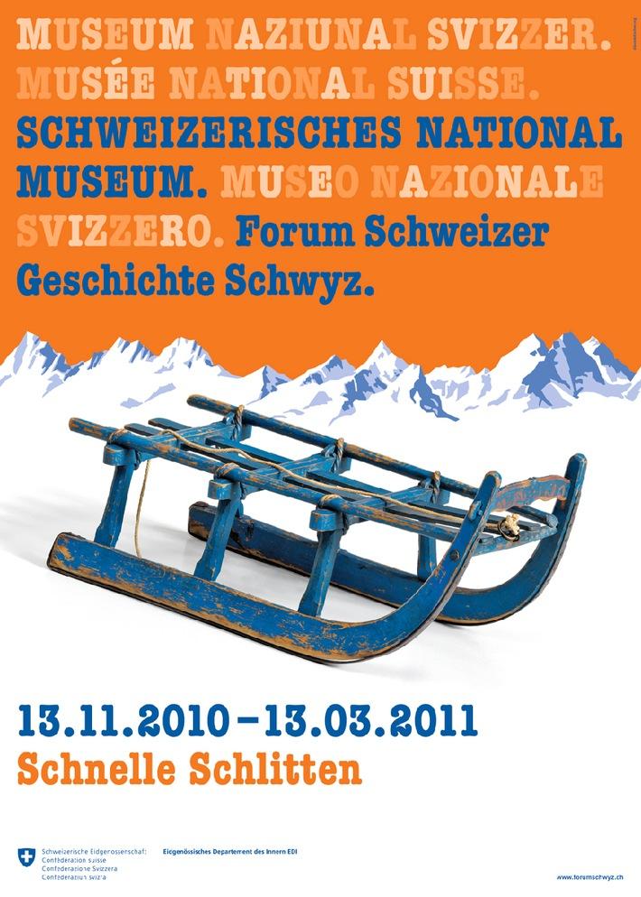 Schlitten-Ausstellung ab 13.11.2010 im Forum Schweizer Geschichte Schwyz   Schweizerisches Nationalmuseum zu sehen