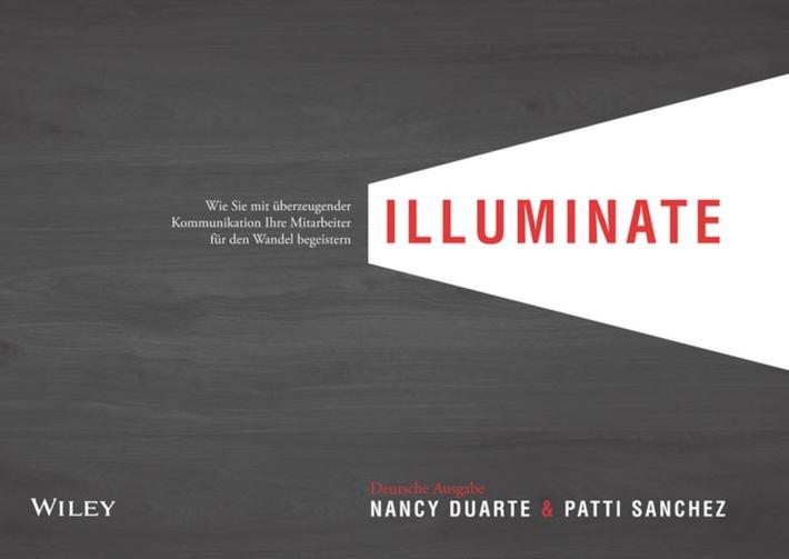 Mitreißen wie Martin Luther King und Emanuel Macron - Nancy Duarte zeigt wie es geht. ISBN 978-3-527-50905-8