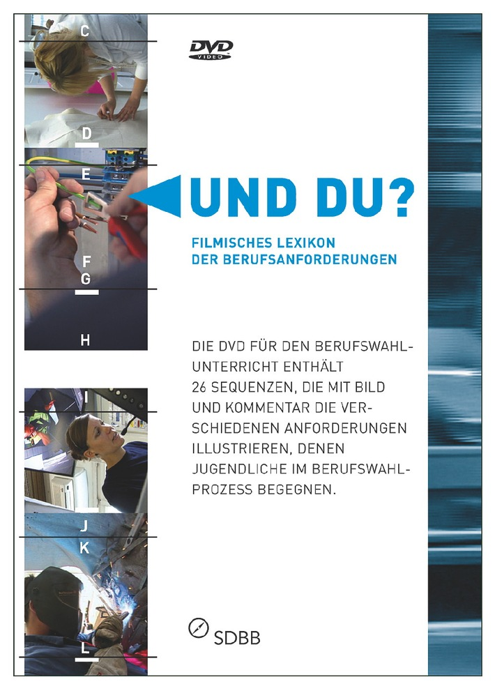 """DVD """"Und du?"""" - Filmisches Lexikon der Berufsanforderungen des SDBB"""