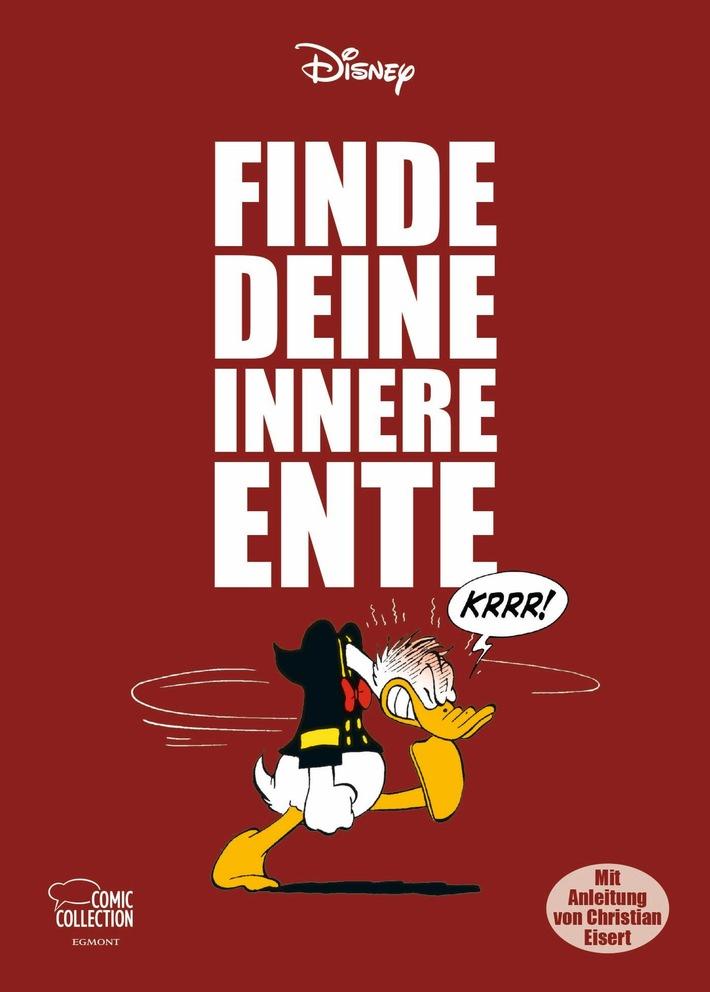 """Cover des ECC-Disney-Titels """"Finde deine innere Ente""""; © 2018 Disney / Weiterer Text über ots und www.presseportal.de/nr/8146 / Die Verwendung dieses Bildes ist für redaktionelle Zwecke honorarfrei. Veröffentlichung bitte unter Quellenangabe: """"obs/Egmont Ehapa Media GmbH/Egmont Comic Collection / Disney"""""""