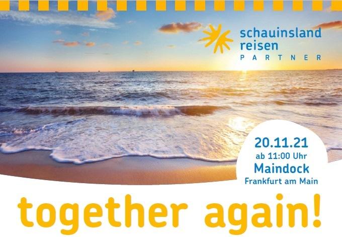 """Endlich """"together again"""":  Nach zwei Jahren mit nur virtuellen Meetings laden schauinsland-reisen PARTNER zum persönlichen Wiedersehen ein"""