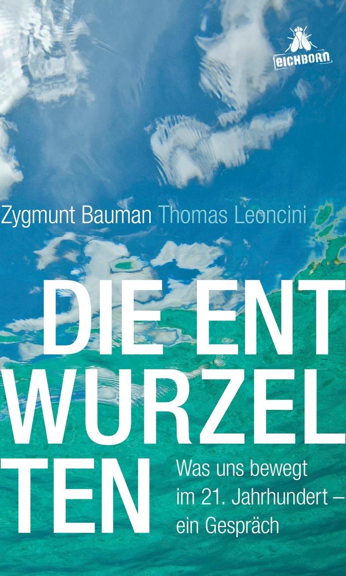 """Cover """"Die Entwurzelten"""" von Zygmunt Bauman und Thomas Leoncini (c) Bastei Lübbe AG"""