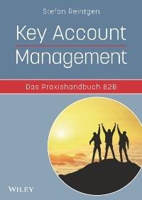 Buchvorstellung: Key Account Management - Das Praxishandbuch B2B von Stefan Reintgen