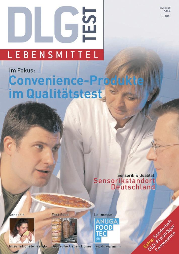 """DLG (Hrsg.): DLG-Test Lebensmittel 1/2006, 36 Seiten + 40, Seiten Supplement """"DLG-Preisträger Convenience"""", ¤ 5,00, Erhältlich bei: DLG-Verlags-GmbH, Eschborner Landstraße 122, 60489 Frankfurt am Main, Telefon: 069/247 88-451, Fax: 069/ 2 47 88-484, E-Mail: dlg-verlag@dlg.org und im Online-Buchshop unter: www.dlg-verlag.de . Die Verwendung dieses Bildes ist für redaktionelle Zwecke honorarfrei. Abdruck bitte unter Quellenangabe: """"obs/DLG e.V."""""""