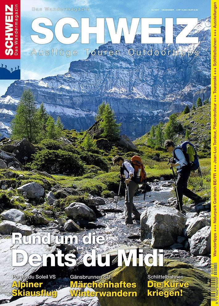 Wandermagazin SCHWEIZ im Dezember 12_2011: Rund um die Dents du Midi