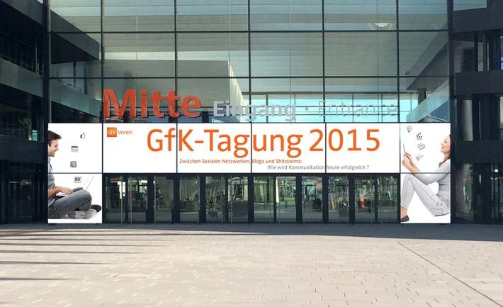GfK-Tagung 2015: Kommunikation geht heute anders / Erfolgreich kommunizieren im Zeitalter von Netzwerken, Blogs und Shitstorms
