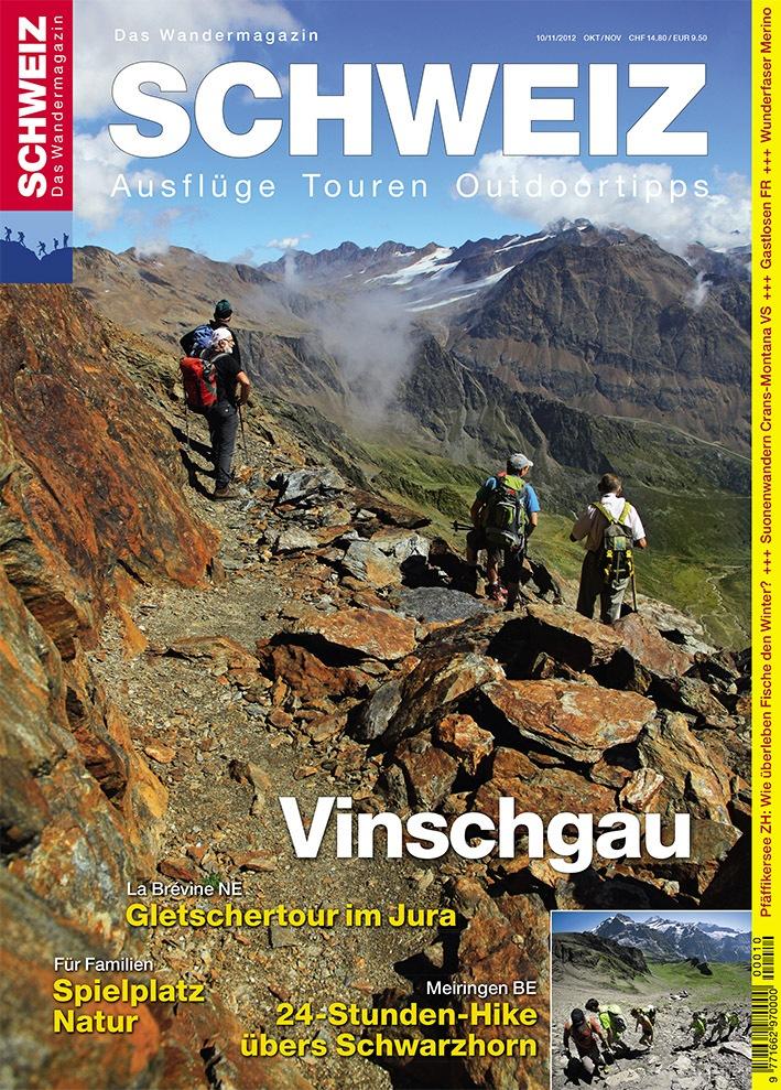 Wandermagazin SCHWEIZ im Oktober/November 2012: Vinschgau
