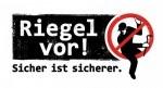 """Logo """"Riegel vor"""""""
