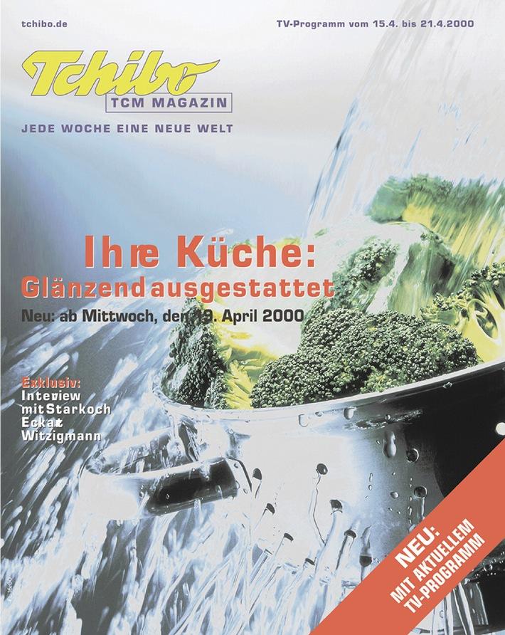 Tchibo mit neuem Kundenmagazin / Kostenlos: Tchibo-Magazin, TV-Programm und Redaktion in einem