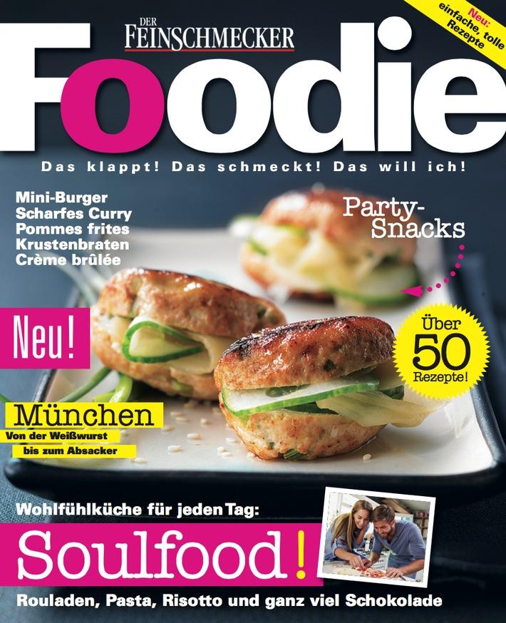 """""""Foodie"""" - das neue Magazin von den Machern von DER FEINSCHMECKER"""