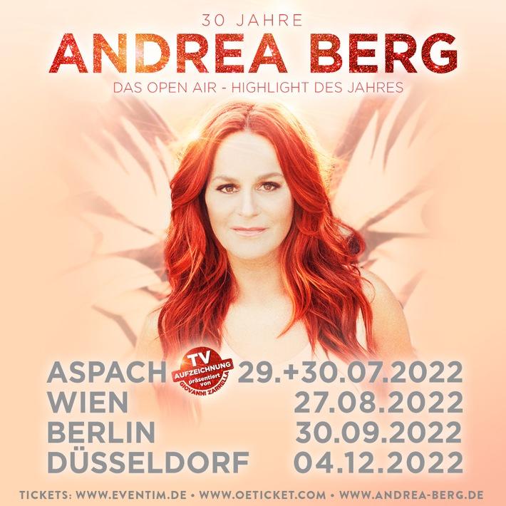 30 Jahre Andrea Berg -  Das Open Air-Highlight des Jahres 2022!